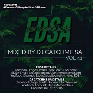 Catch Me SA – Exotic Deep Soulful Anthems Vol.41 Mix Hiphopza 300x300 - Catch Me SA – Exotic Deep Soulful Anthems Vol.41 Mix