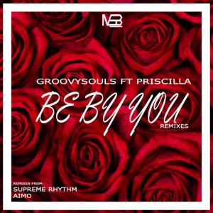 Groovysouls Priscilla Betti – Be by You Aimo Remix Hiphopza - Groovysouls, Priscilla Betti – Be by You (Aimo Remix)