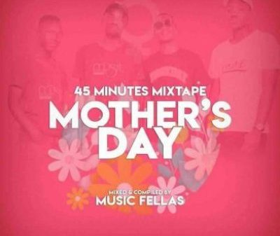 Music Fellas Mothers Day Mix scaled 1 400x337 - Music Fellas – Mother's Day Mix