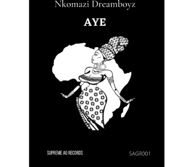 Nkomazi Dreamboyz Aye Original Mix 391x337 - Nkomazi Dreamboyz – Aye (Original Mix)