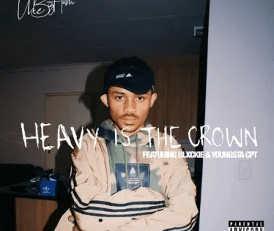 The Big Hash ft Blxckie Youngsta CPT Heavy Is The Crown 400x337 - The Big Hash ft Blxckie & Youngsta CPT – Heavy Is The Crown