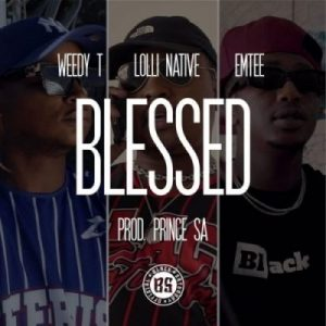 Weedy T ft Emtee Lolli Native Blessed scaled 1 300x300 - Weedy T ft Emtee & Lolli Native – Blessed