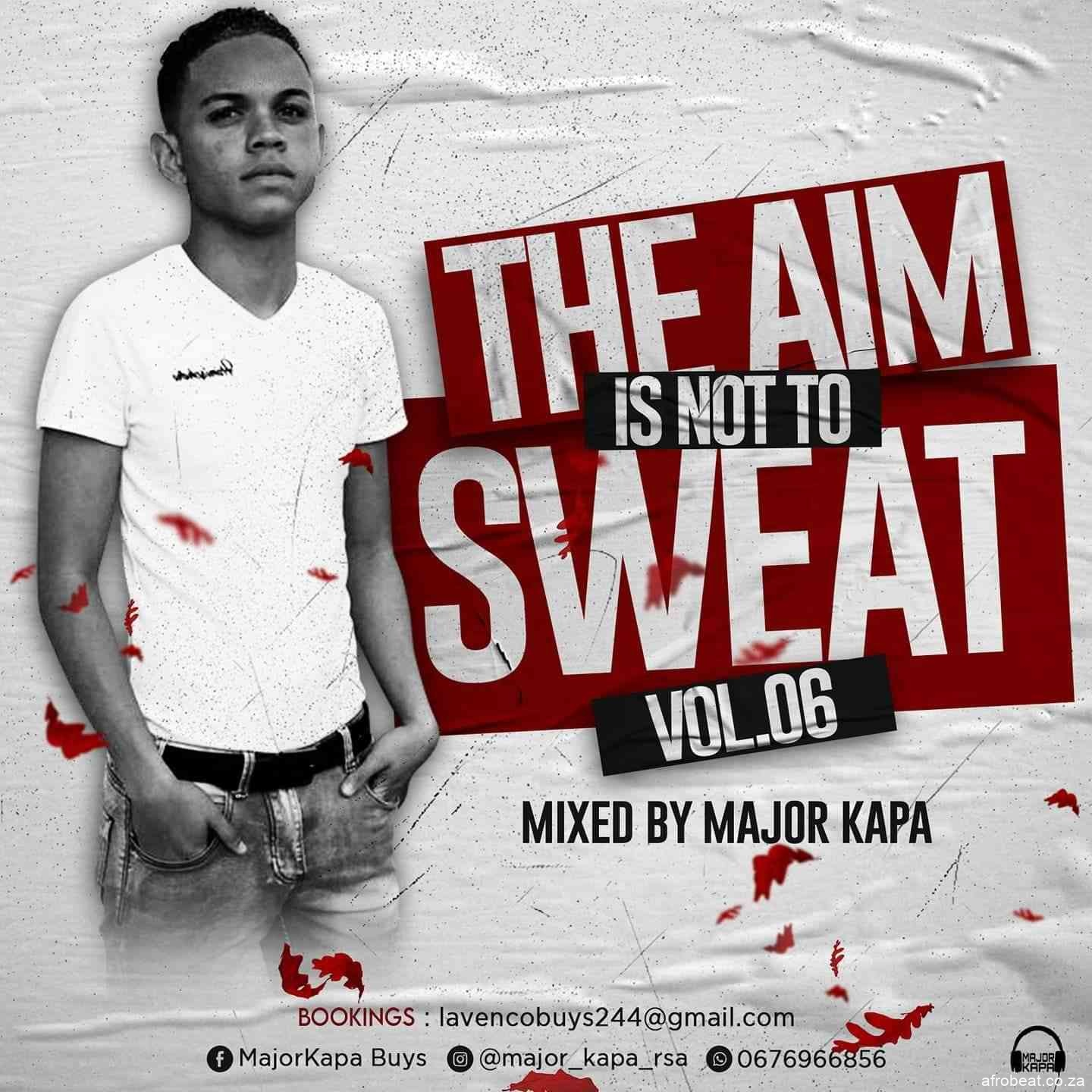 191292742 328044072053765 2091963311002554882 n - Major Kapa – The Aim Is Not To Sweat Vol.06 Mix