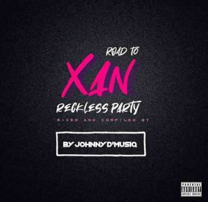 198273109 642038737195082 3819255634865992462 n 300x292 - Johnny D'MusiQ & Purple Dee – Road To XAN Reckless Party Mix