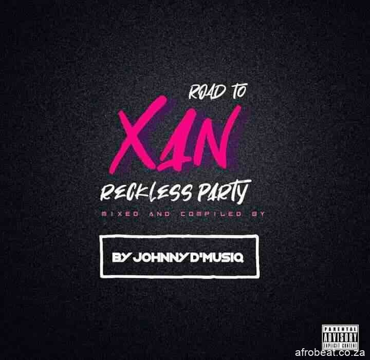 198273109 642038737195082 3819255634865992462 n - Johnny D'MusiQ & Purple Dee – Road To XAN Reckless Party Mix