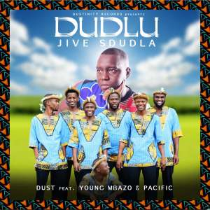 Dust N – Dudlu Ft. Young Mbazo Pacific Hiphopza - Dust N – Dudlu Ft. Young Mbazo & Pacific