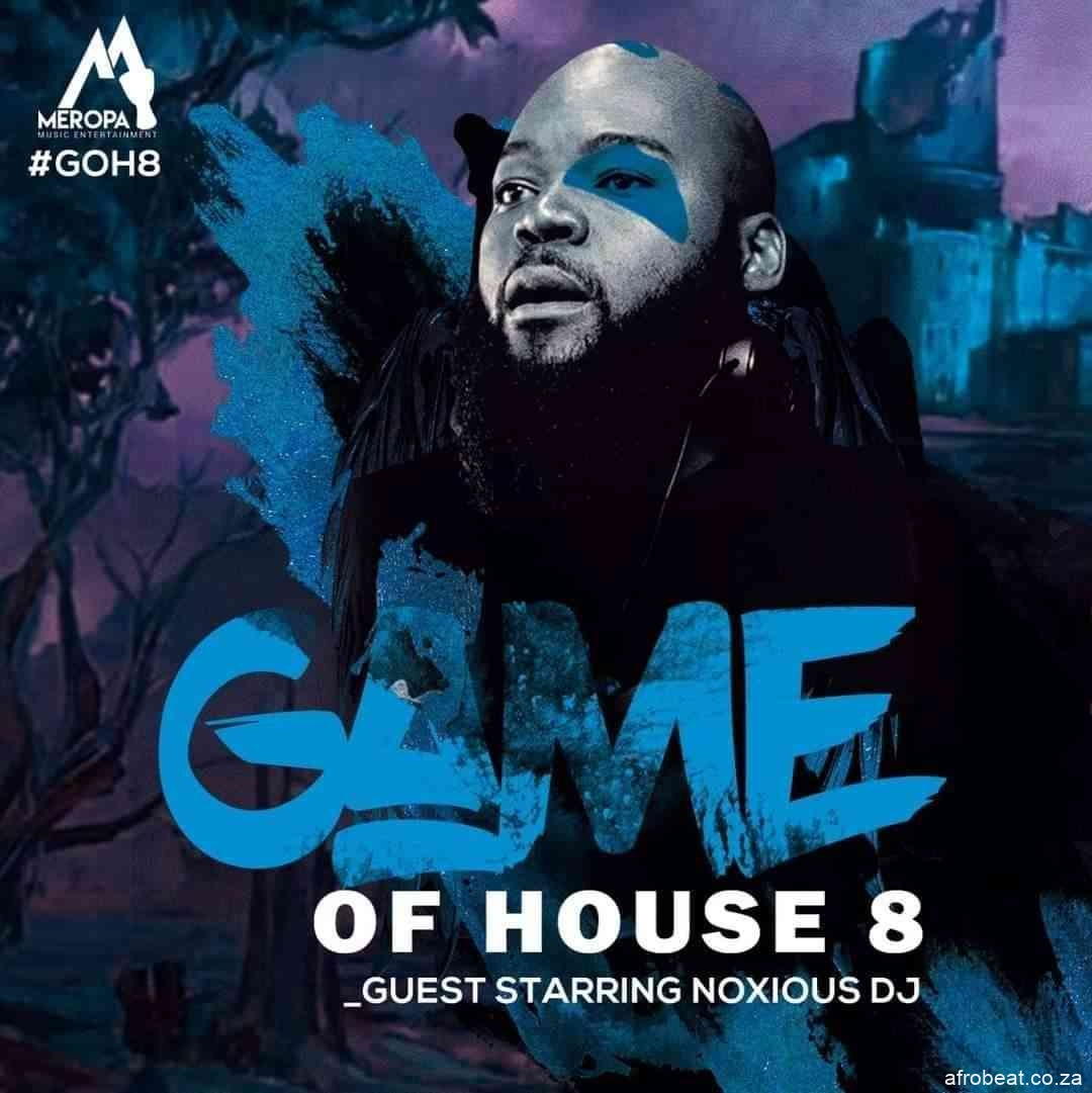 210909826 1433053363741070 8767703235777284266 n - Noxious DJ – Game Of House 8 (Guest Mix)