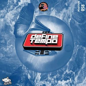 218278291 354657529358704 1349053743097141887 n 300x300 - TimAdeep – Define Tempo Podtape 58 (100% Production Mix)