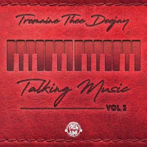 237580184 4257891797620310 6885285088519493450 n 300x300 - The Squad (Tremaine Thee Deejay) – Talking Music Vol.2 Mix