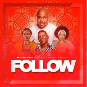 Beyond Music Follow ft. Aymos Boohle Jessica M Afro Beat Za 300x300 - Beyond Music – Follow ft. Aymos, Boohle & Jessica LM