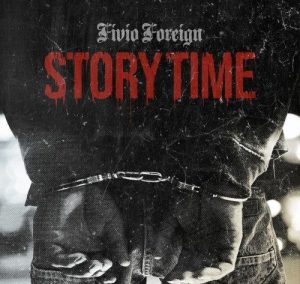 Fivio Foreign Story Time AUDIO DOWNLOAD e1631204408172 Hip Hop More Afro Beat Za 300x284 - Fivio Foreign – Story Time