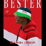 Bester – Bambi Drip ft pearoloo mp3 download zamusic Afro Beat Za - Bester ft pearoloo – Bambi Drip