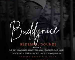 Buddynice – Redemial Sounds Label 001 Mix mp3 download zamusic Afro Beat Za 300x240 - Buddynice – Redemial Sounds Label 001 Mix